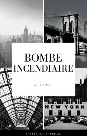 Bombe incendiaire by pretty-adorable-22