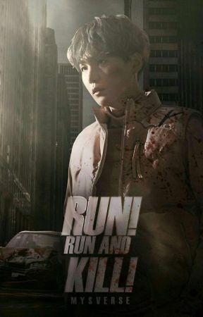 윤민; [Run! Run and Kill!]→ y.m【#1 | Saga Apocalíptica】 by mysverse