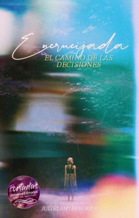 Encrucijadas. (Libro 1) by JulietaMyfavorite