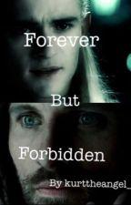 Forever but forbidden  by kurttheangel