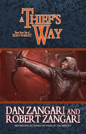 A Thief's Way [Preview]  | Companion-Story One of TALES OF THE AMULET | by Robert_Zangari