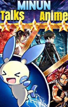 Minun Talks Anime by MinunAmour