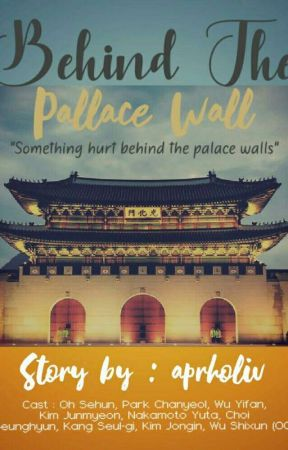 Behind The Palace Wall by aprholiv___