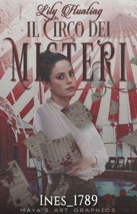 Lily Hunting - Il Circo dei Misteri cover