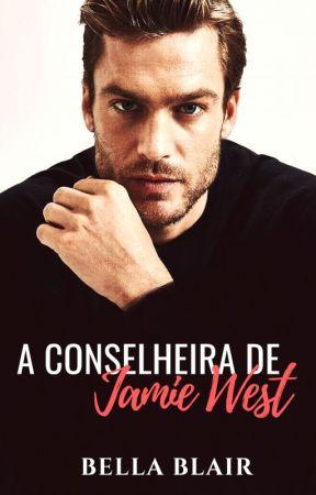 A Conselheira de Jamie West - Livro 1 by BelaBlair