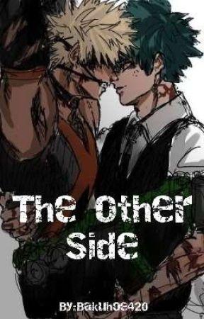 The Other Side *BakuDeku lemon* by Bakuhoe420