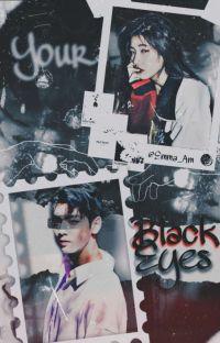 Your Black Eyes - EunWoo cover
