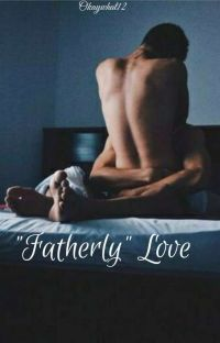 """Fatherly"" Love cover"