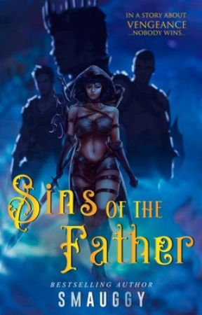 Sins of the Father ✔️ by Smauggy