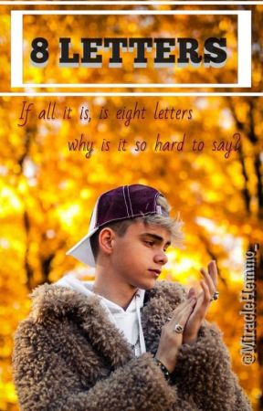 8 Letters    Corbyn Besson by MiracleHemmo_
