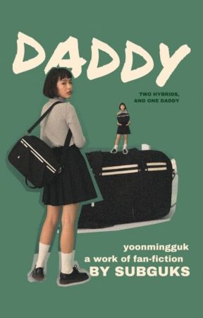 お父さん ❝ DADDY ❞ by SUBGUKS