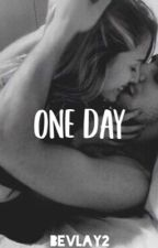 One Day by bevlay2