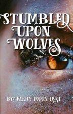 Stumbled Upon Wolves by FaeryMoonDust