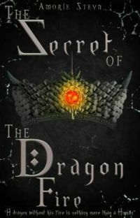 The Secret of the Dragon Fire (COMPLETED) cover