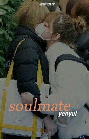soulmate ; yenyul by MinB112