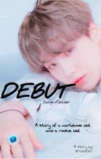 데뷔 || Debut by btsxxyn