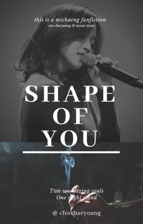 » Shape Of You | #michaeng by cforchaeyoung