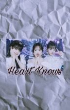 Heart Knows. by _izoneislife