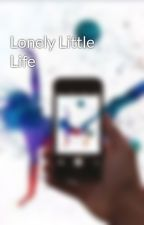 Lonely Little Life by SpartanHockeyGirl7