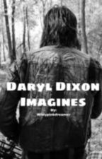 Daryl Dixon | Imagines  by Wildypinkdreamer