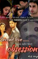 SwaSan - Second love turns into first Obsession  ✔ by angelvk6