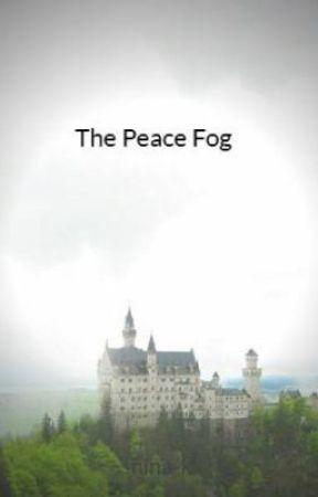 The Peace Fog by Nina_K_