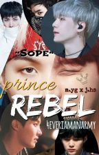 SOPE   Prince Rebel [paused] by hopeworld_forever