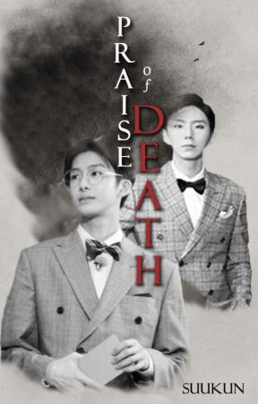 Praise of death(Hyungki) by suukun
