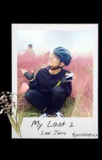 My Last 2 - Lee Jeno by jensthetix