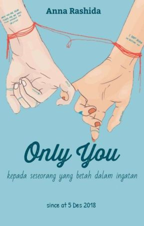 Only You [REVISI] by annizaa_