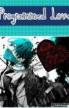 Programmed Love (Robot Apocalypse AU: Yandere x Mute Reader)  cover