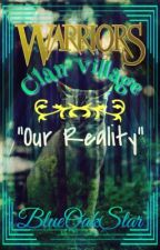 Our Reality | Clan Village by BlueOakStar2