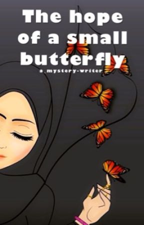 The hope of a small butterfly by a_mystery-writer