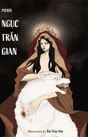 Ngục Trần Gian by pyenta