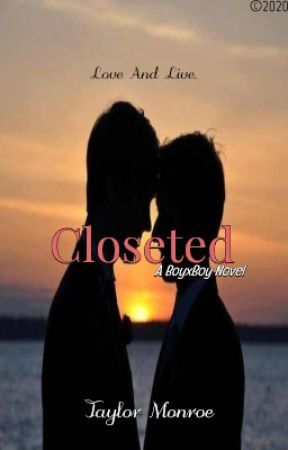 Closeted (BoyxBoy) by PrinceofSerenity