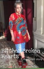 Bitches Broken Hearts/Billie Eilish GXG by LePiMpP
