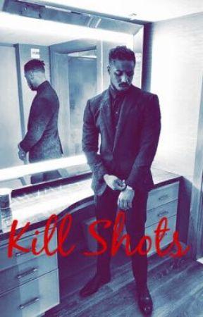 Kill Shots by GoddessAurelie