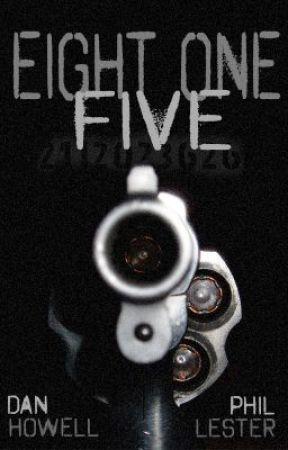 Eight One Five - Phan by PartTimeStoryteller
