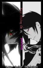 Keep Holding On (Black Butler Fan-Fiction) (SebastianxxOC) by SheWolfiee