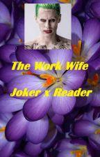 The Work Wife by DiYunho