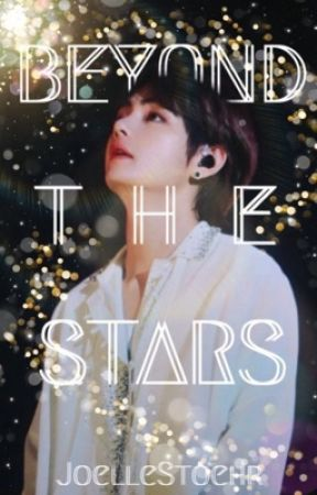 Stars Above (BTS ff) by JoelleStoehr