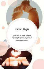Dear Rafa by Viaannisah23