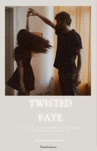 Twisted Fate   Shawn Mendes Fanfiction cover