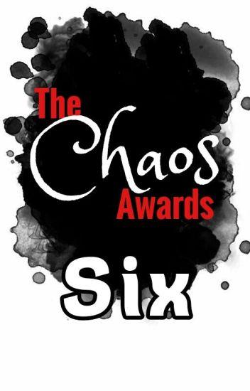The Chaos Awards 6!