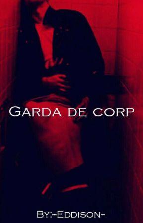 Garda de corp by --Eddison--
