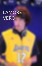 L'AMORE VERO by Riccardo_Tom