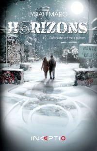 Horizons #2 - Déroute et des ruines cover