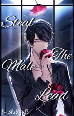 Steal The Male Lead