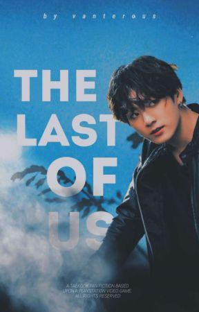 The Last Of Us | tk by vanterous