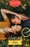 almost Hate [ᴬ ᴸᵒᵛᵉˢᵗᵒʳʸ] cover